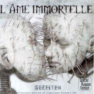 L'AME IMMORTELLE - Gezeiten