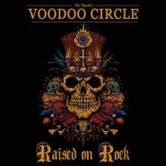 "VOODOO CIRCLE ""Raised On Rock"" 2018"
